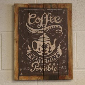 Wooden Coffee Sign – Everything Possible