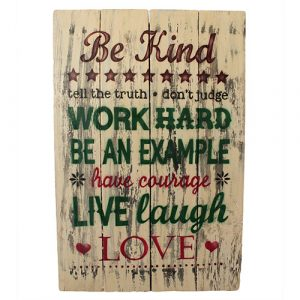 Rough Wooden Sign – Be Kind