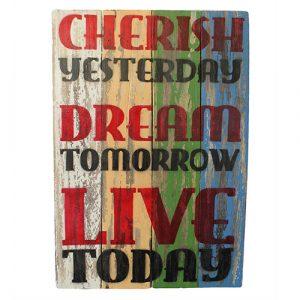 Rough Wooden Sign – Cherish Dream Live