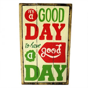 Rough Wooden Signs – Good Day